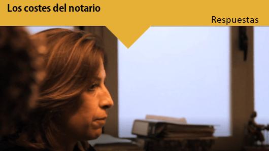Sección Respuestas: Los costes del Notario
