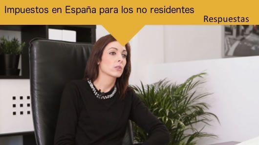 Sección RESPUESTAS: 'Impuestos en España para los no residentes'