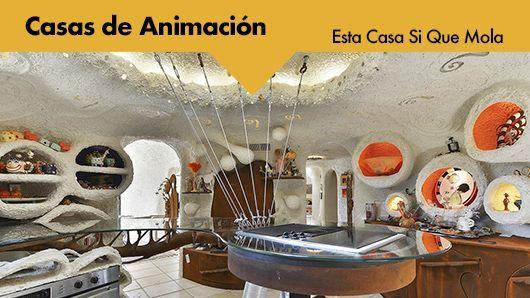 Esta casa sí que mola: Casas de animación